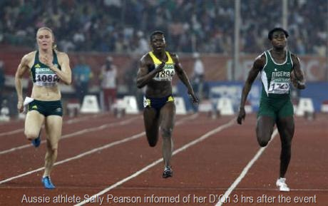 Aussie athlete Sally Pearson informed of her D'Qn 3 hrs after the event